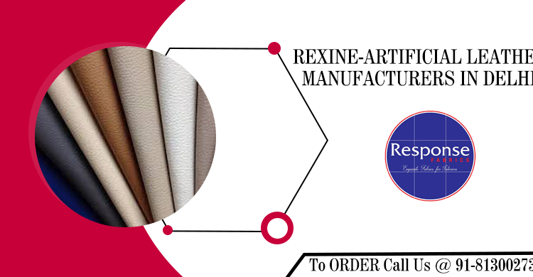REXINE ARTIFICIAL LEATHER MANUFACTURERS IN DELHI